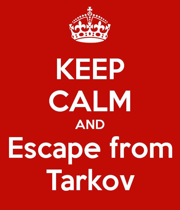 keep-calm-and-escape-from-tarkov.jpg