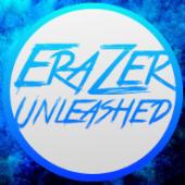 EraZerUnleashed