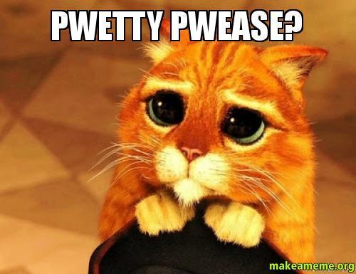 pwetty-pwease.jpg