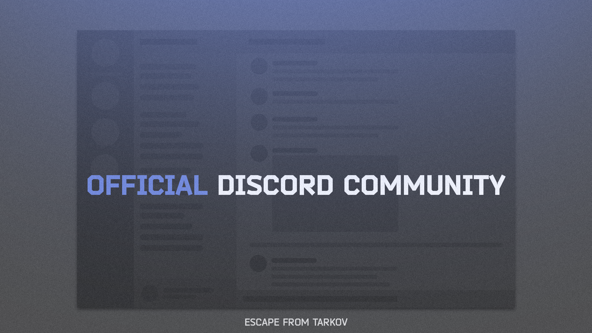 Official Discord Server - Escape from Tarkov - Project news