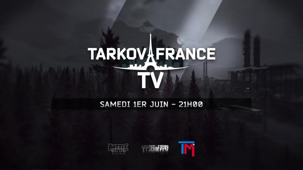 Tarkov TV annonce Samedi 21V2.png