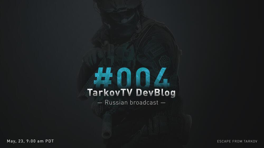 EfT_Post_TarkovTV_DevBlog_004_En.jpg